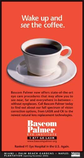 Bascom Palmer- Wake up and see the coffee.